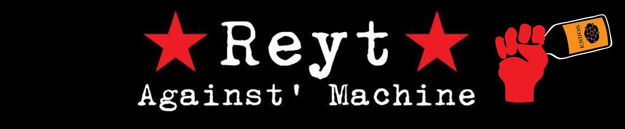 Reyt Against Machine